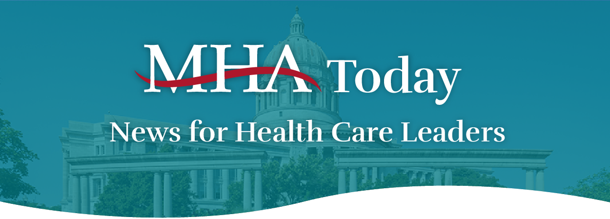 MHA Today: News for Healthcare Leaders